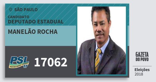 Santinho Manelão Rocha 17062 (PSL) Deputado Estadual | São Paulo | Eleições 2018