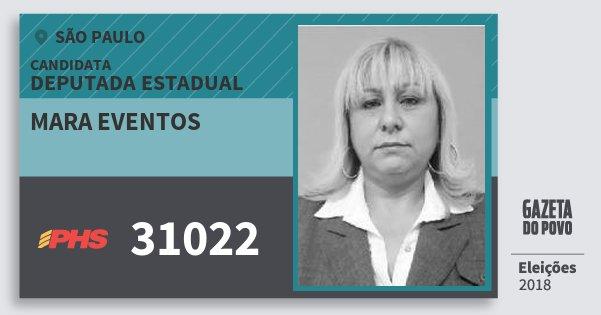 Santinho Mara Eventos 31022 (PHS) Deputada Estadual | São Paulo | Eleições 2018