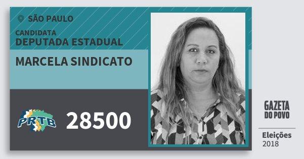 Santinho Marcela Sindicato 28500 (PRTB) Deputada Estadual | São Paulo | Eleições 2018