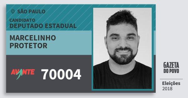 Santinho Marcelinho Protetor 70004 (AVANTE) Deputado Estadual | São Paulo | Eleições 2018
