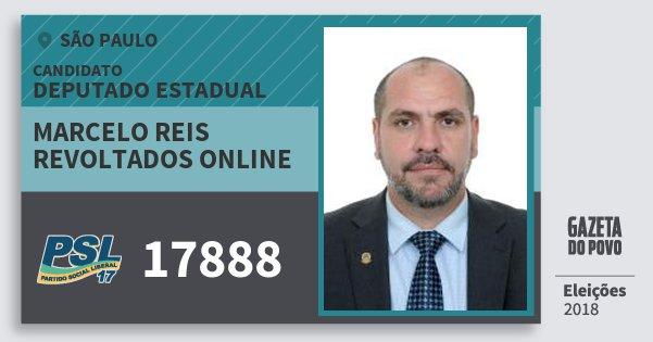 Santinho Marcelo Reis Revoltados Online 17888 (PSL) Deputado Estadual | São Paulo | Eleições 2018