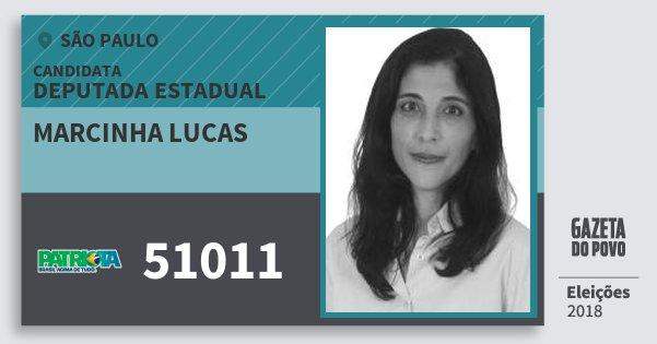 Santinho Marcinha Lucas 51011 (PATRI) Deputada Estadual   São Paulo   Eleições 2018