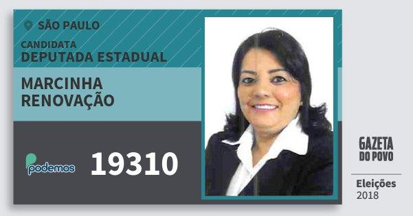 Santinho Marcinha Renovação 19310 (PODE) Deputada Estadual | São Paulo | Eleições 2018