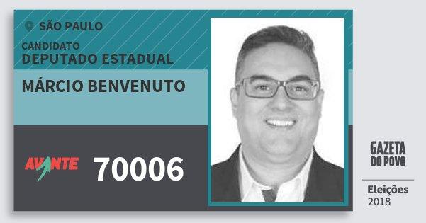 Santinho Márcio Benvenuto 70006 (AVANTE) Deputado Estadual | São Paulo | Eleições 2018