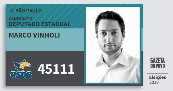 Santinho Marco Vinholi 45111 (PSDB) Deputado Estadual | São Paulo | Eleições 2018