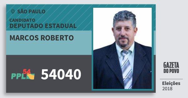 Santinho Marcos Roberto 54040 (PPL) Deputado Estadual   São Paulo   Eleições 2018