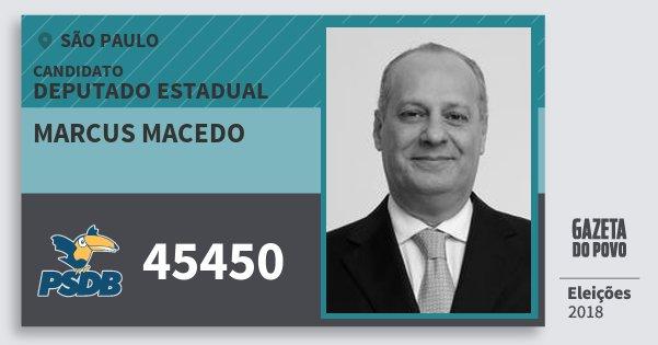 Santinho Marcus Macedo 45450 (PSDB) Deputado Estadual | São Paulo | Eleições 2018