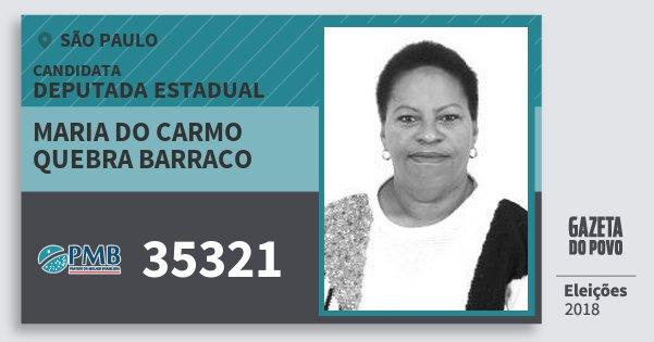Santinho Maria do Carmo Quebra Barraco 35321 (PMB) Deputada Estadual | São Paulo | Eleições 2018