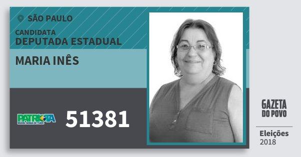 Santinho Maria Inês 51381 (PATRI) Deputada Estadual | São Paulo | Eleições 2018