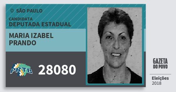 Santinho Maria Izabel Prando 28080 (PRTB) Deputada Estadual | São Paulo | Eleições 2018