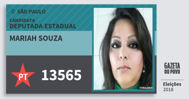 Santinho Mariah Souza 13565 (PT) Deputada Estadual | São Paulo | Eleições 2018