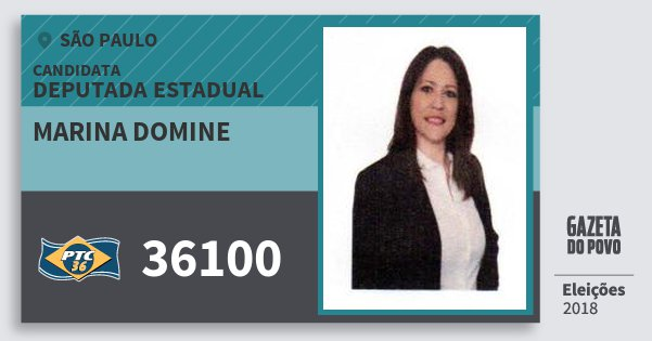 Santinho Marina Domine 36100 (PTC) Deputada Estadual | São Paulo | Eleições 2018