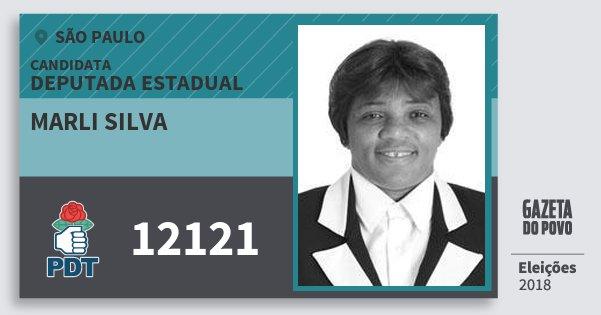 Santinho Marli Silva 12121 (PDT) Deputada Estadual | São Paulo | Eleições 2018