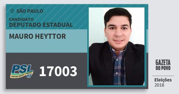 Santinho Mauro Heyttor 17003 (PSL) Deputado Estadual | São Paulo | Eleições 2018