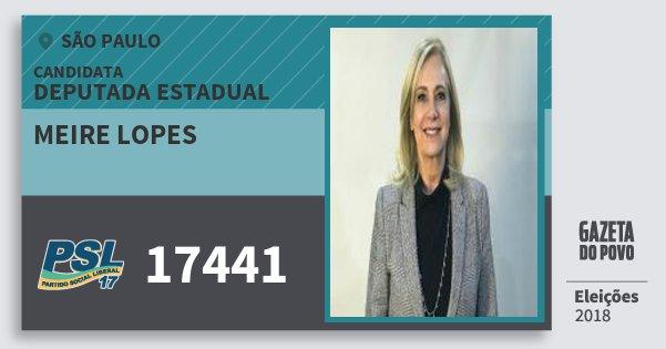 Santinho Meire Lopes 17441 (PSL) Deputada Estadual | São Paulo | Eleições 2018