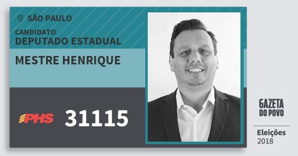Santinho Mestre Henrique 31115 (PHS) Deputado Estadual | São Paulo | Eleições 2018