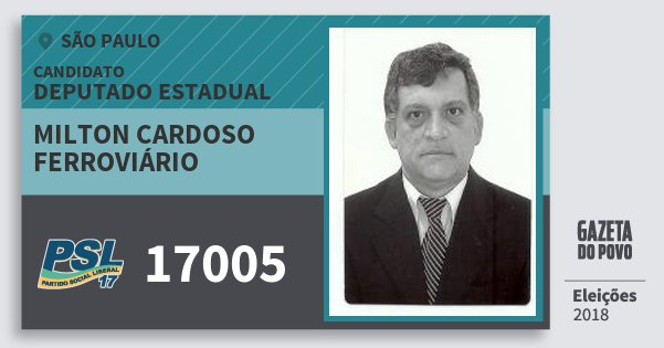 Santinho Milton Cardoso Ferroviário 17005 (PSL) Deputado Estadual | São Paulo | Eleições 2018