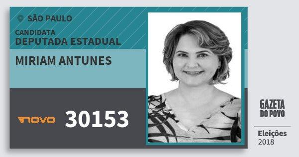 Santinho Miriam Antunes 30153 (NOVO) Deputada Estadual | São Paulo | Eleições 2018