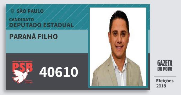 Santinho Paraná Filho 40610 (PSB) Deputado Estadual | São Paulo | Eleições 2018