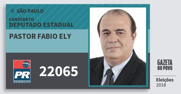Santinho Pastor Fabio Ely 22065 (PR) Deputado Estadual | São Paulo | Eleições 2018