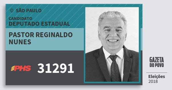 Santinho Pastor Reginaldo Nunes 31291 (PHS) Deputado Estadual | São Paulo | Eleições 2018
