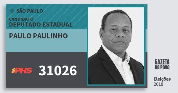 Santinho Paulo Paulinho 31026 (PHS) Deputado Estadual | São Paulo | Eleições 2018