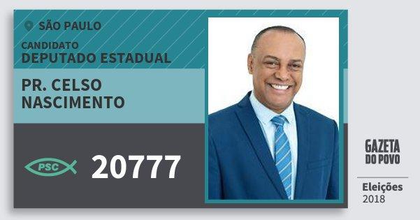 Santinho Pr. Celso Nascimento 20777 (PSC) Deputado Estadual | São Paulo | Eleições 2018