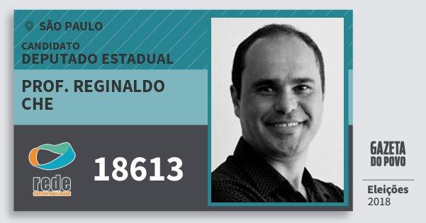 Santinho Prof. Reginaldo Che 18613 (REDE) Deputado Estadual | São Paulo | Eleições 2018