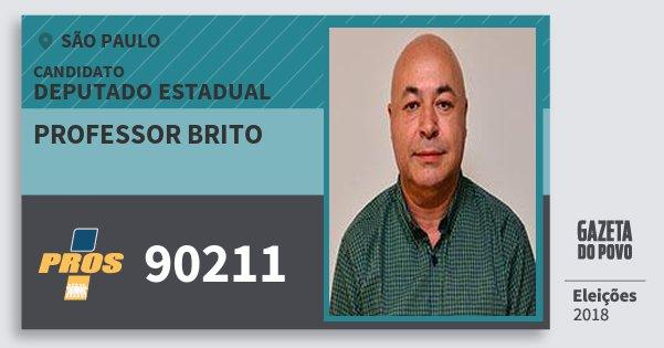Santinho Professor Brito 90211 (PROS) Deputado Estadual | São Paulo | Eleições 2018
