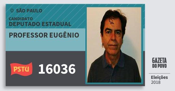Santinho Professor Eugênio 16036 (PSTU) Deputado Estadual   São Paulo   Eleições 2018