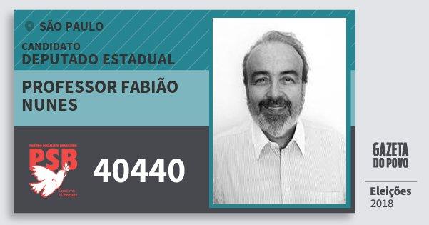 Santinho Professor Fabião Nunes 40440 (PSB) Deputado Estadual | São Paulo | Eleições 2018