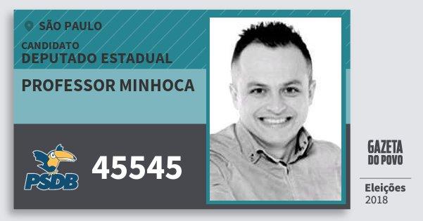 Santinho Professor Minhoca 45545 (PSDB) Deputado Estadual | São Paulo | Eleições 2018