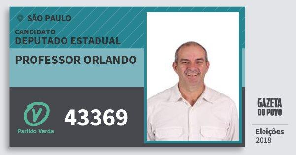 Santinho Professor Orlando 43369 (PV) Deputado Estadual | São Paulo | Eleições 2018