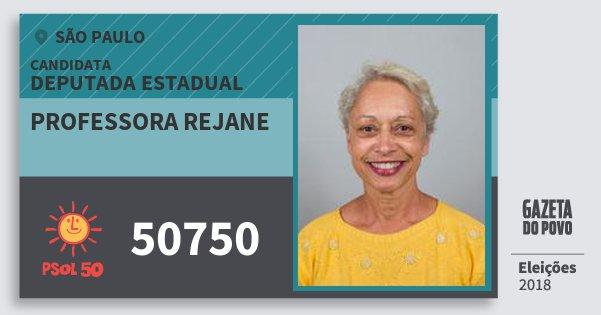 Santinho Professora Rejane 50750 (PSOL) Deputada Estadual | São Paulo | Eleições 2018
