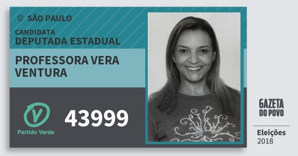 Santinho Professora Vera Ventura 43999 (PV) Deputada Estadual | São Paulo | Eleições 2018