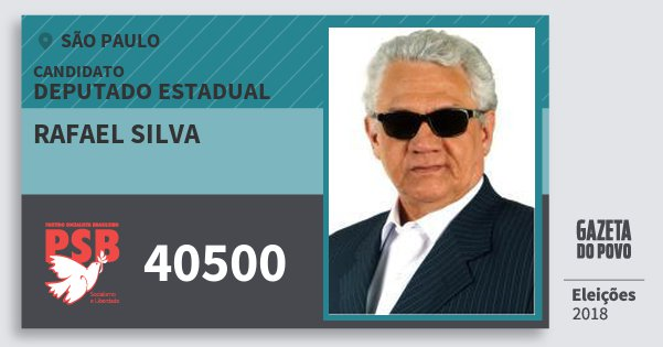 Santinho Rafael Silva 40500 (PSB) Deputado Estadual   São Paulo   Eleições 2018