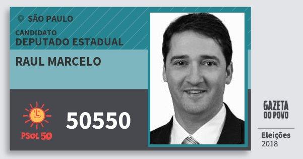 Santinho Raul Marcelo 50550 (PSOL) Deputado Estadual | São Paulo | Eleições 2018