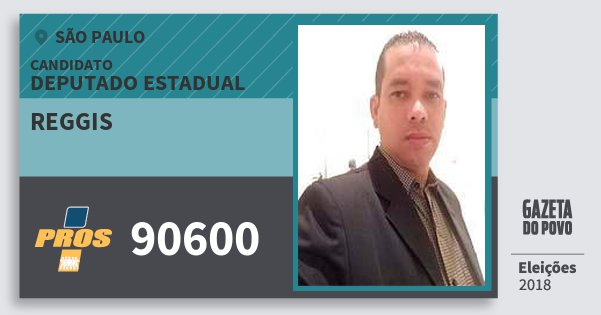 Santinho Reggis 90600 (PROS) Deputado Estadual | São Paulo | Eleições 2018