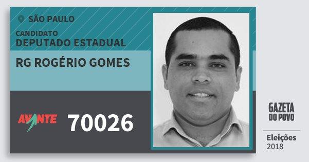 Santinho Rg Rogério Gomes 70026 (AVANTE) Deputado Estadual | São Paulo | Eleições 2018