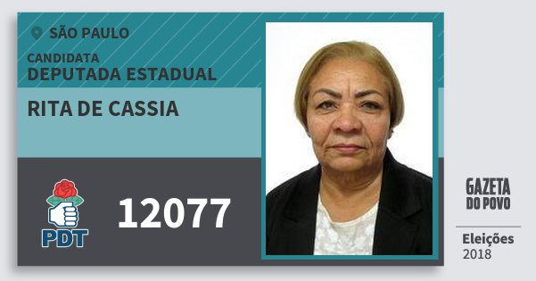 Santinho Rita de Cassia 12077 (PDT) Deputada Estadual | São Paulo | Eleições 2018