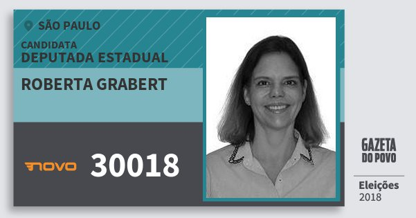 Santinho Roberta Grabert 30018 (NOVO) Deputada Estadual | São Paulo | Eleições 2018
