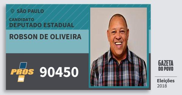 Santinho Robson de Oliveira 90450 (PROS) Deputado Estadual | São Paulo | Eleições 2018