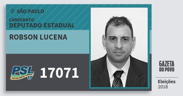 Santinho Robson Lucena 17071 (PSL) Deputado Estadual | São Paulo | Eleições 2018