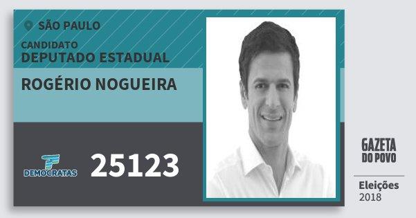 Santinho Rogério Nogueira 25123 (DEM) Deputado Estadual | São Paulo | Eleições 2018