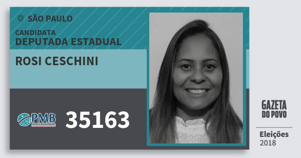 Santinho Rosi Ceschini 35163 (PMB) Deputada Estadual | São Paulo | Eleições 2018
