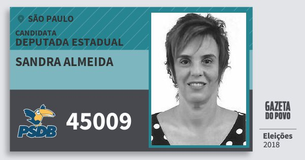 Santinho Sandra Almeida 45009 (PSDB) Deputada Estadual | São Paulo | Eleições 2018