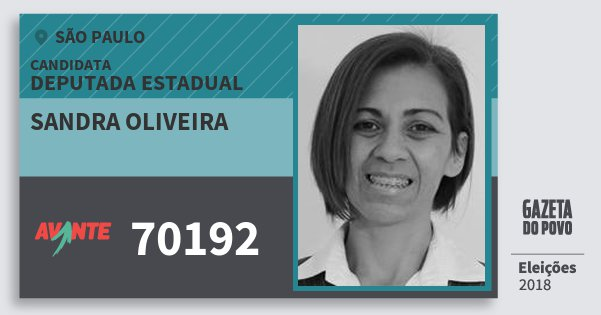 Santinho Sandra Oliveira 70192 (AVANTE) Deputada Estadual | São Paulo | Eleições 2018