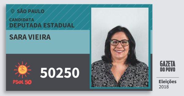 Santinho Sara Vieira 50250 (PSOL) Deputada Estadual | São Paulo | Eleições 2018