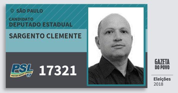 Santinho Sargento Clemente 17321 (PSL) Deputado Estadual | São Paulo | Eleições 2018