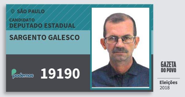 Santinho Sargento Galesco 19190 (PODE) Deputado Estadual | São Paulo | Eleições 2018